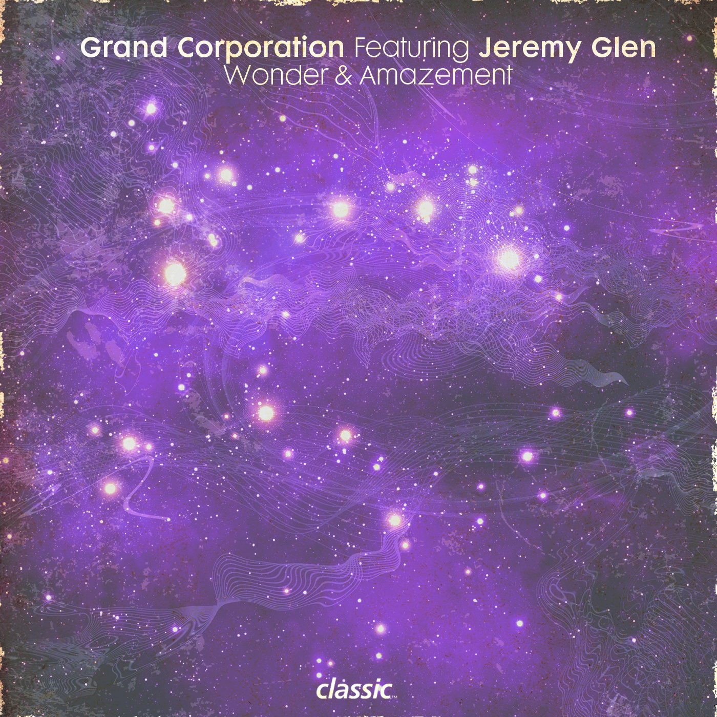 Wonder & Amazement - Grand Corporation