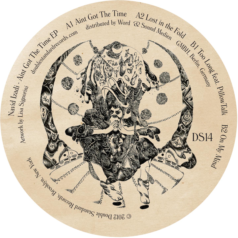 Ain't Got The Time EP - Navid Izadi