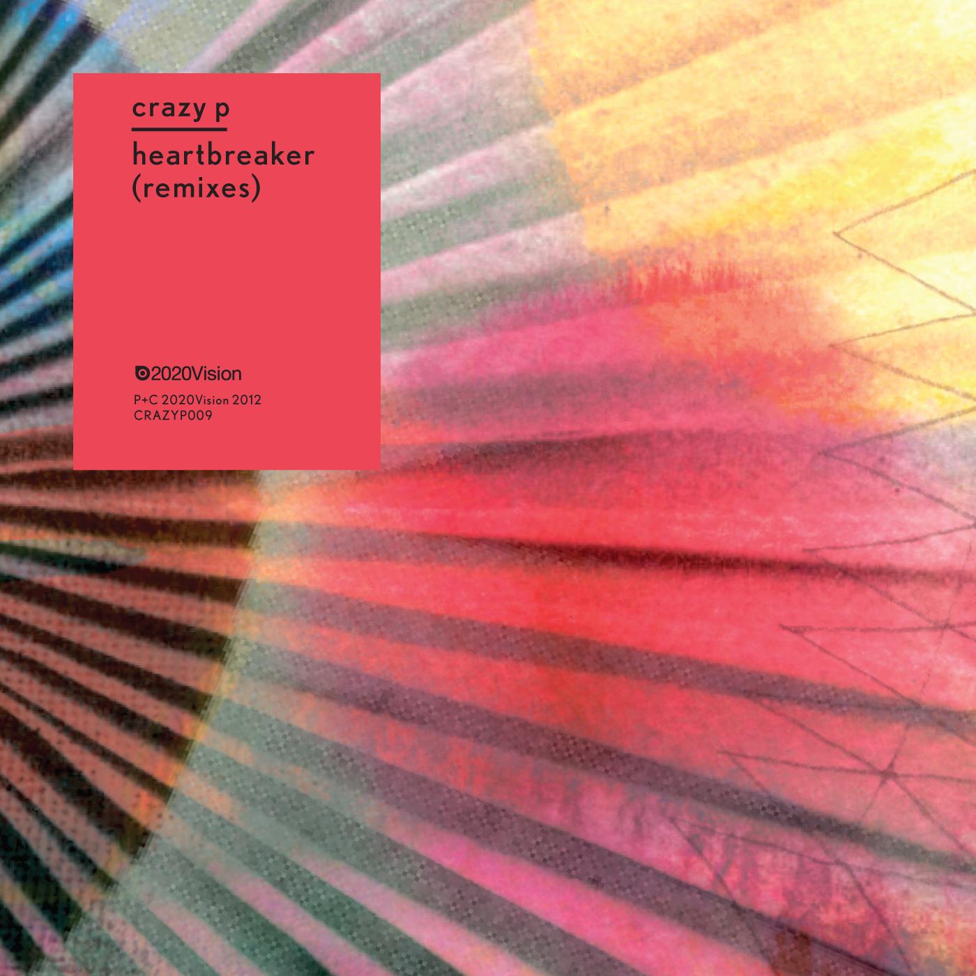 Heartbreaker Remixes - Crazy P