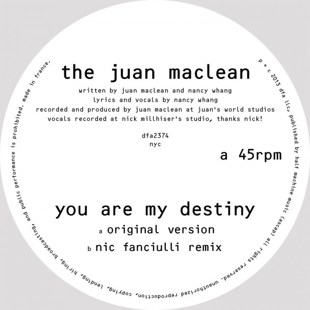 You Are My Destiny - The Juan Maclean