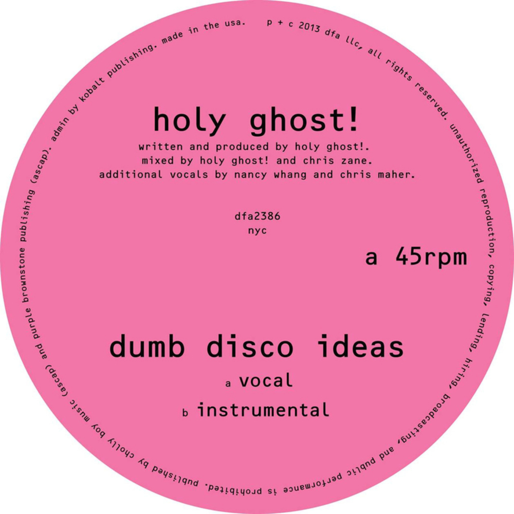 Dumb Disco Ideas - Holy Ghost!