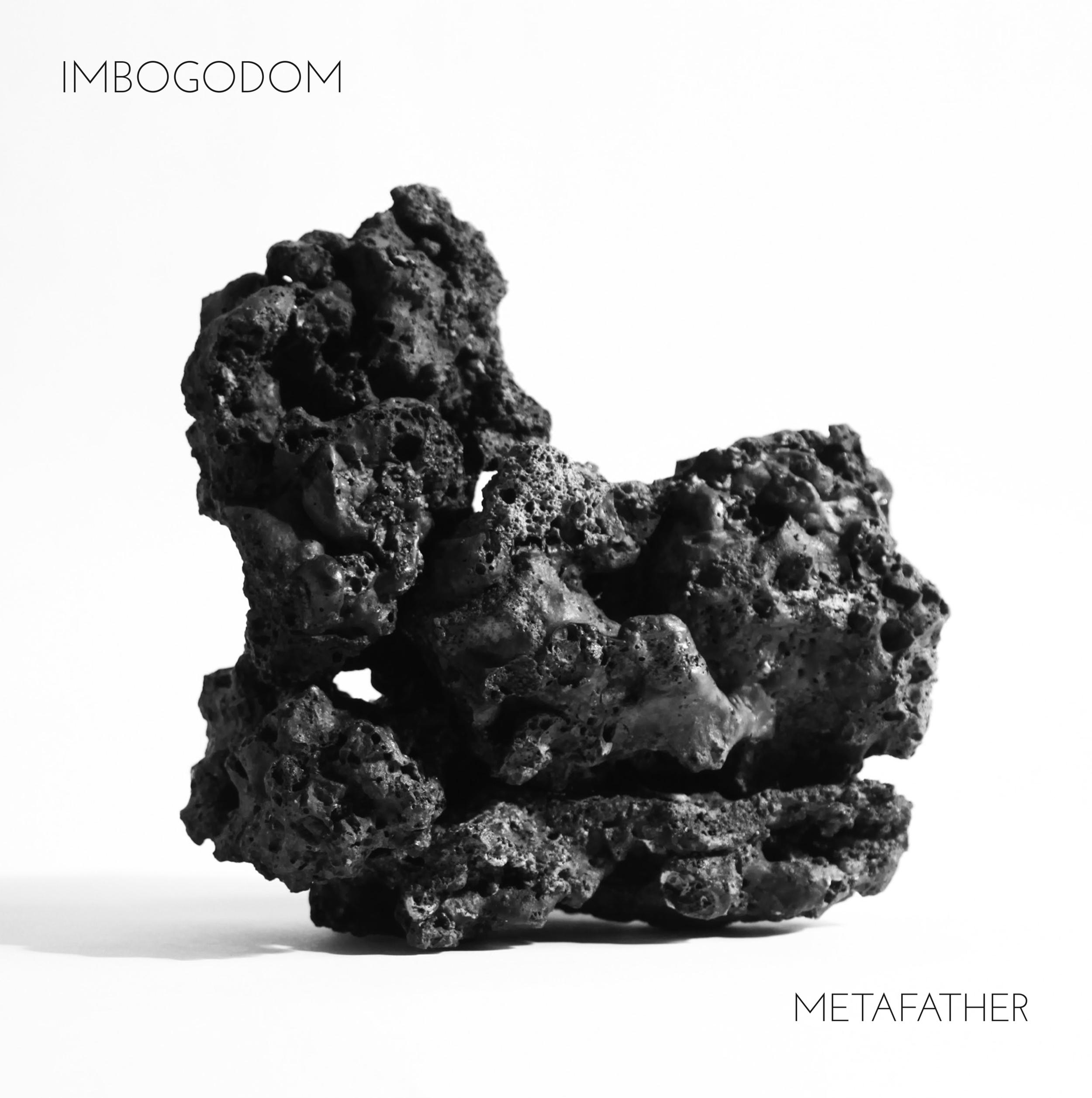 Metafather - Imbogodom