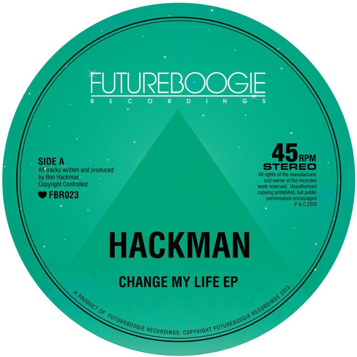 Change My Life - Hackman