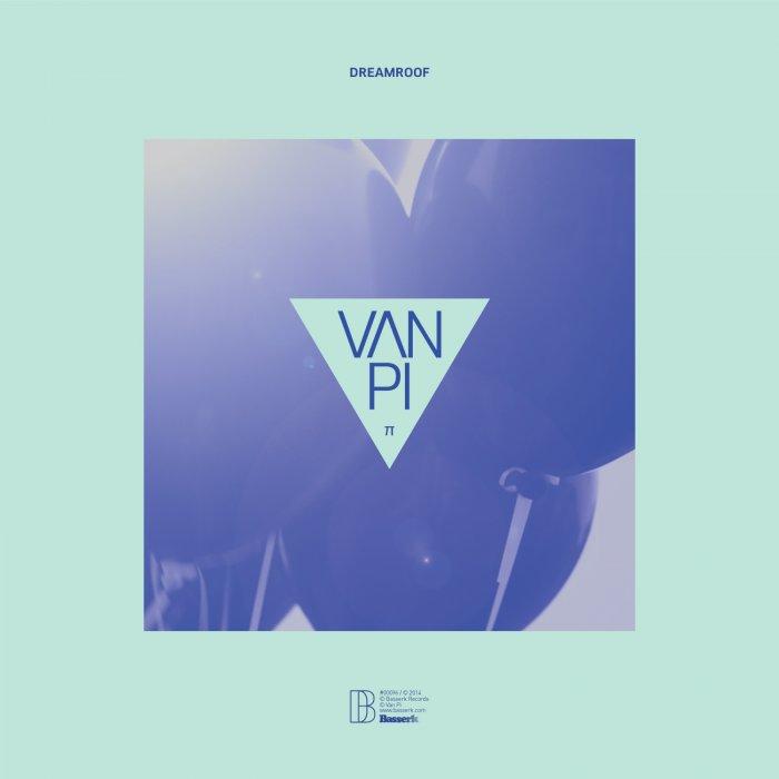 Dreamroof - Van Pi