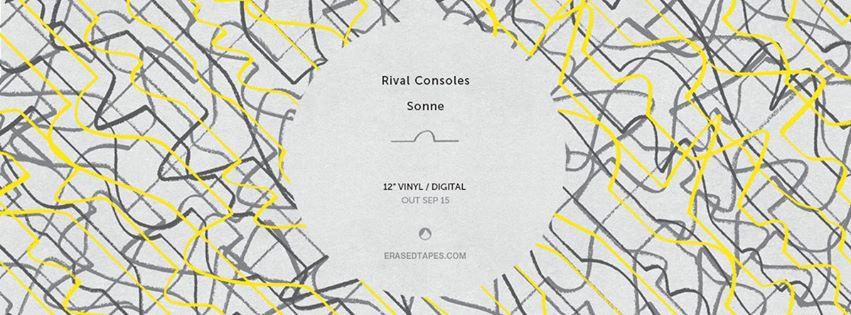 Sonne - Rival Consoles