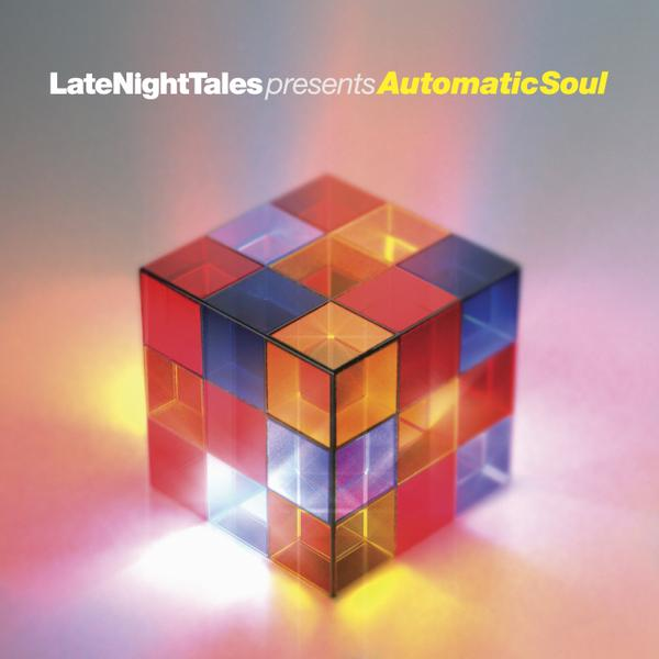 Late Night Tales presents Automatic Soul