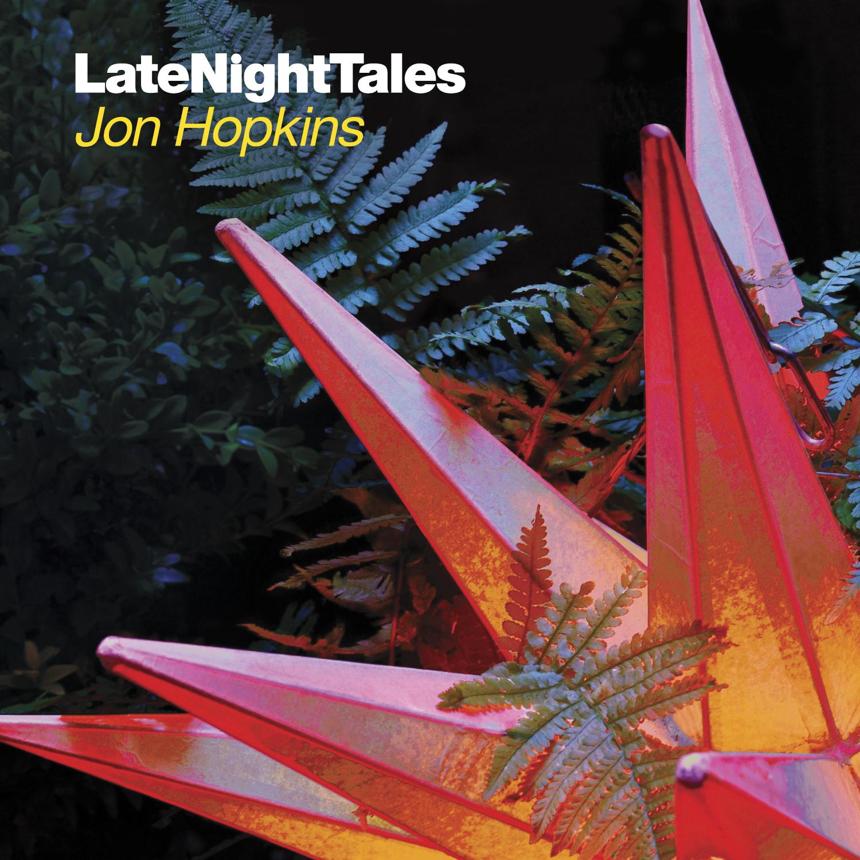 JonHopkins_LateNightTales
