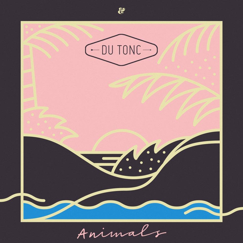 Animals - Du Tonc