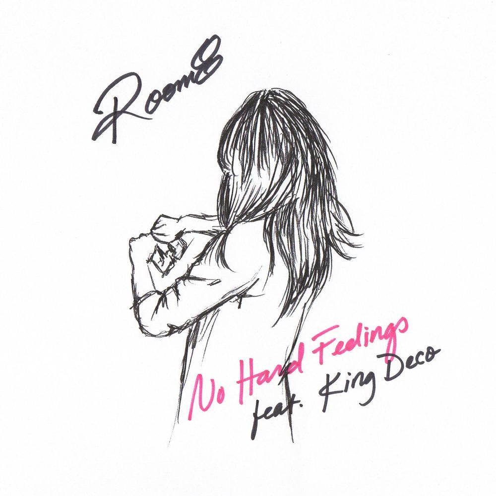 No Hard Feelings feat. King Deco - No Hard Feelings