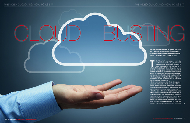Cloud-based production systems are concentrating on time and money saving disciplines.