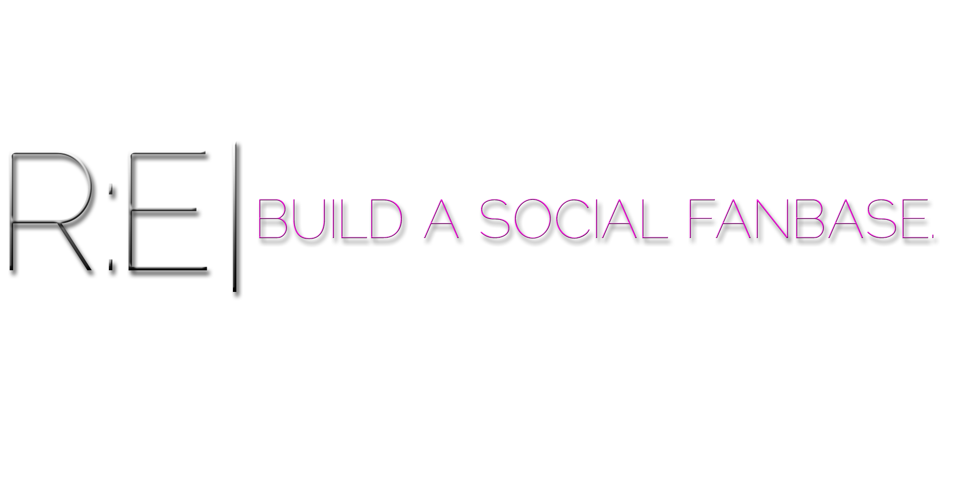 RE | BUILD A SOCIAL FANBASE.