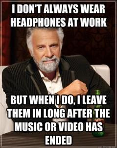 when I use headphones.jpg