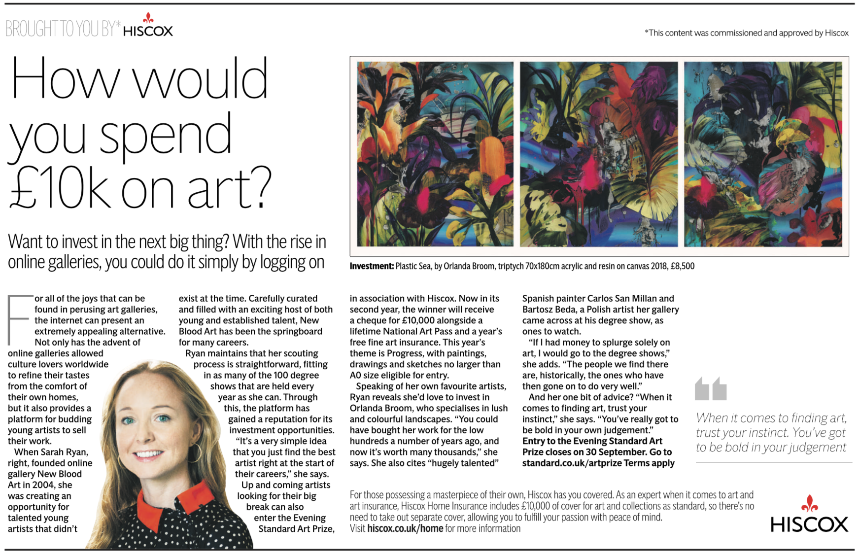 Featured in Evening Standard, Sarah Ryan of New Blood Art selects artists she would invest in. From 30th August 2018 -  click for link.   V isit New Blood Art, Art Masters for selection of work for sale