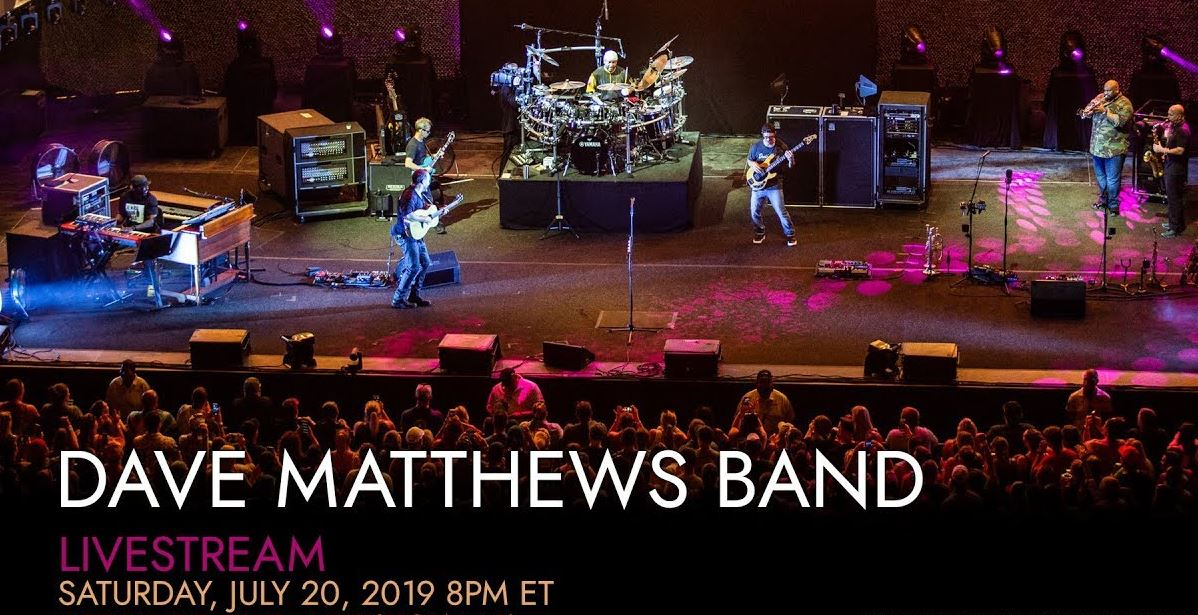 DMB Live Stream - 07/20/19 from Bristow, VA
