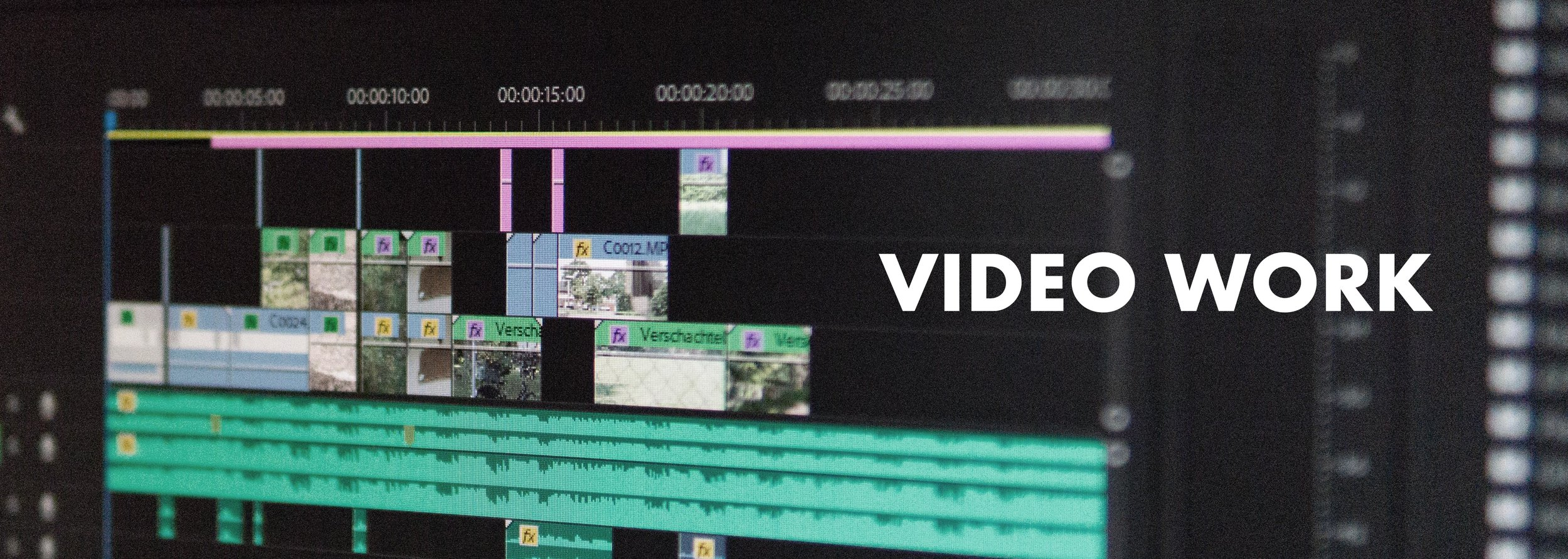 Video Work.jpg