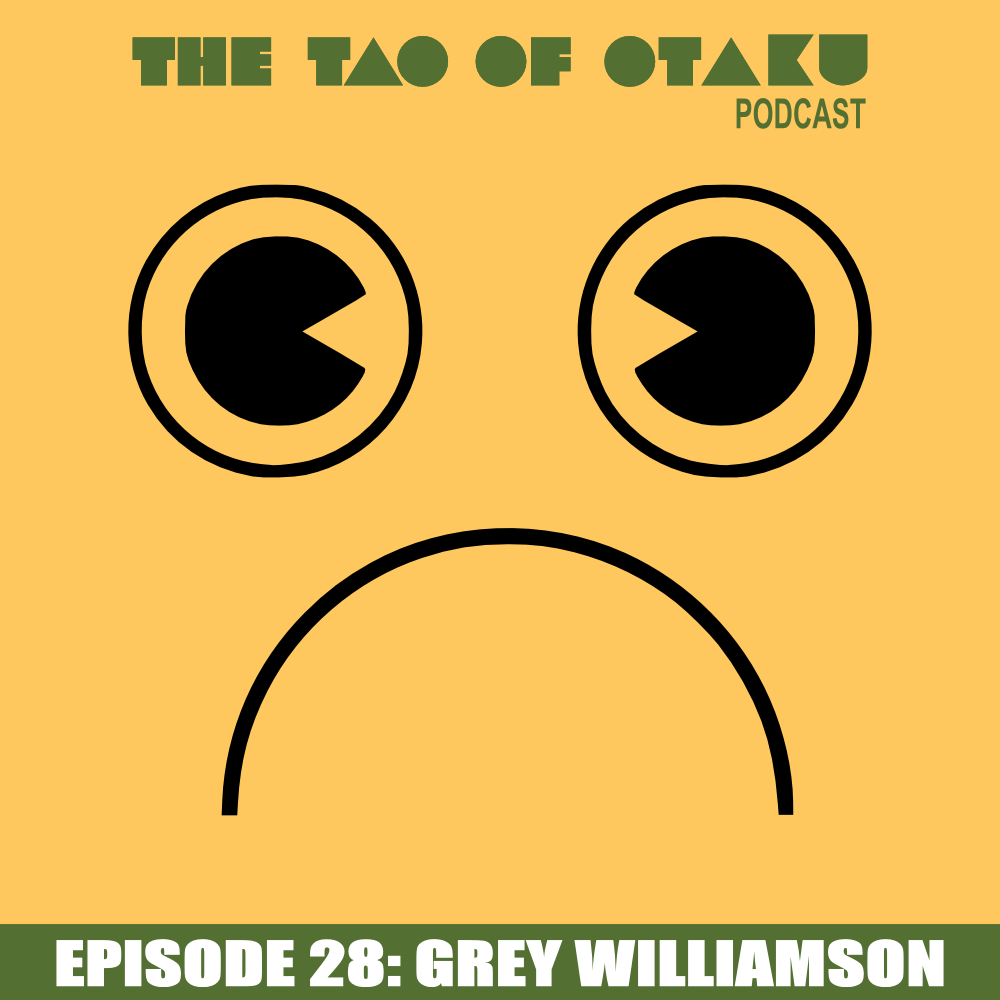logo_tao_of_otaku_episode_28_podcast_interview_grey_williamson_march_2016.png
