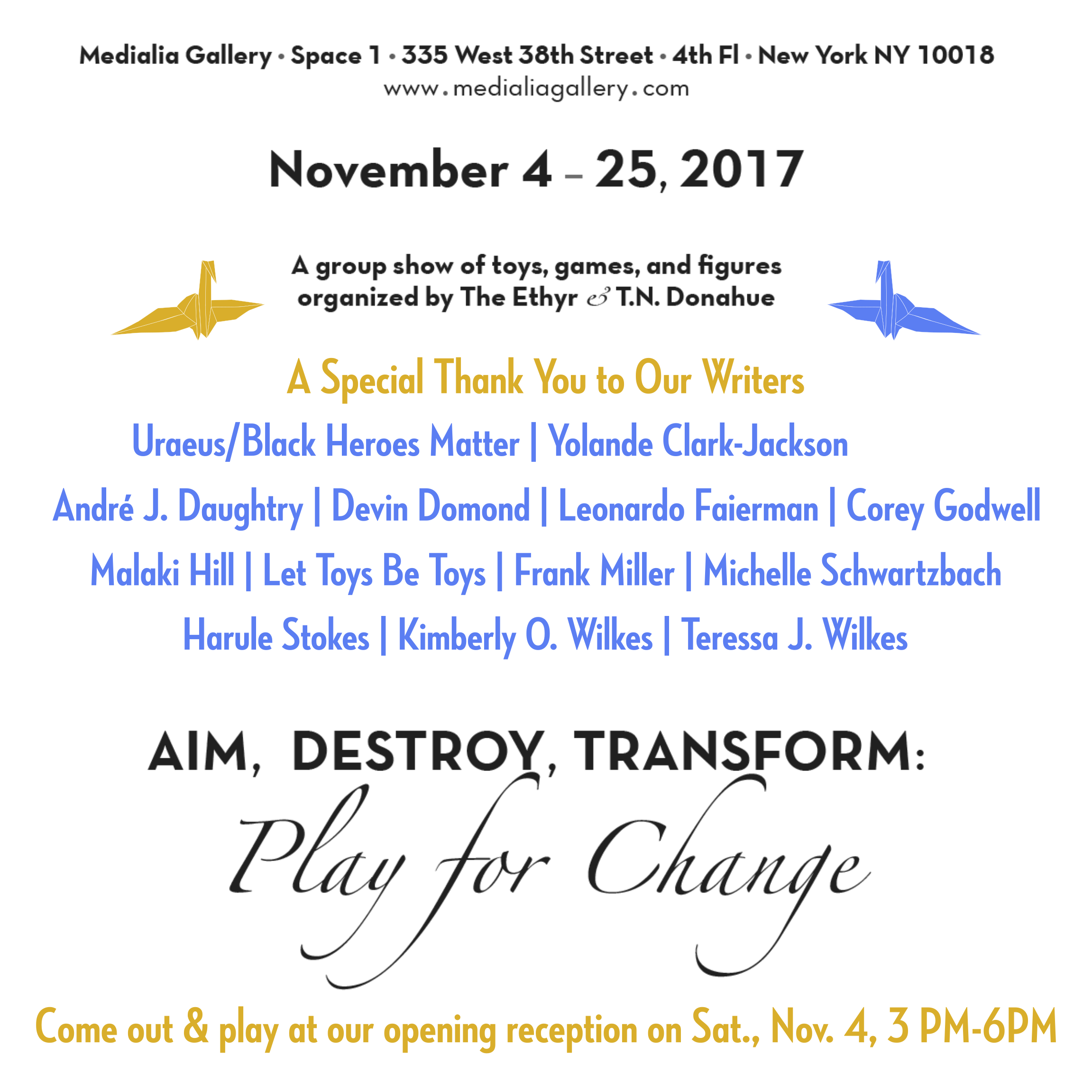 MedialiaGallery_The_Ethyr_AimDestroyTransform_Toy_Show_announcement_PaperCranes_Writers_Opening_Reception_November_2017.jpg.png