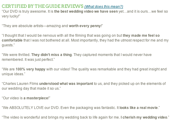 Some reviews collected during the process of interviewing our past clients and contemporary wedding professionals by Here Comes the Guide