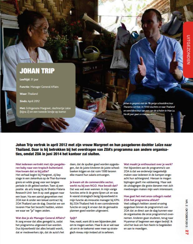 In het oktober nummer van het ZOA magazine verscheen het volgende interview met Johan Trip.