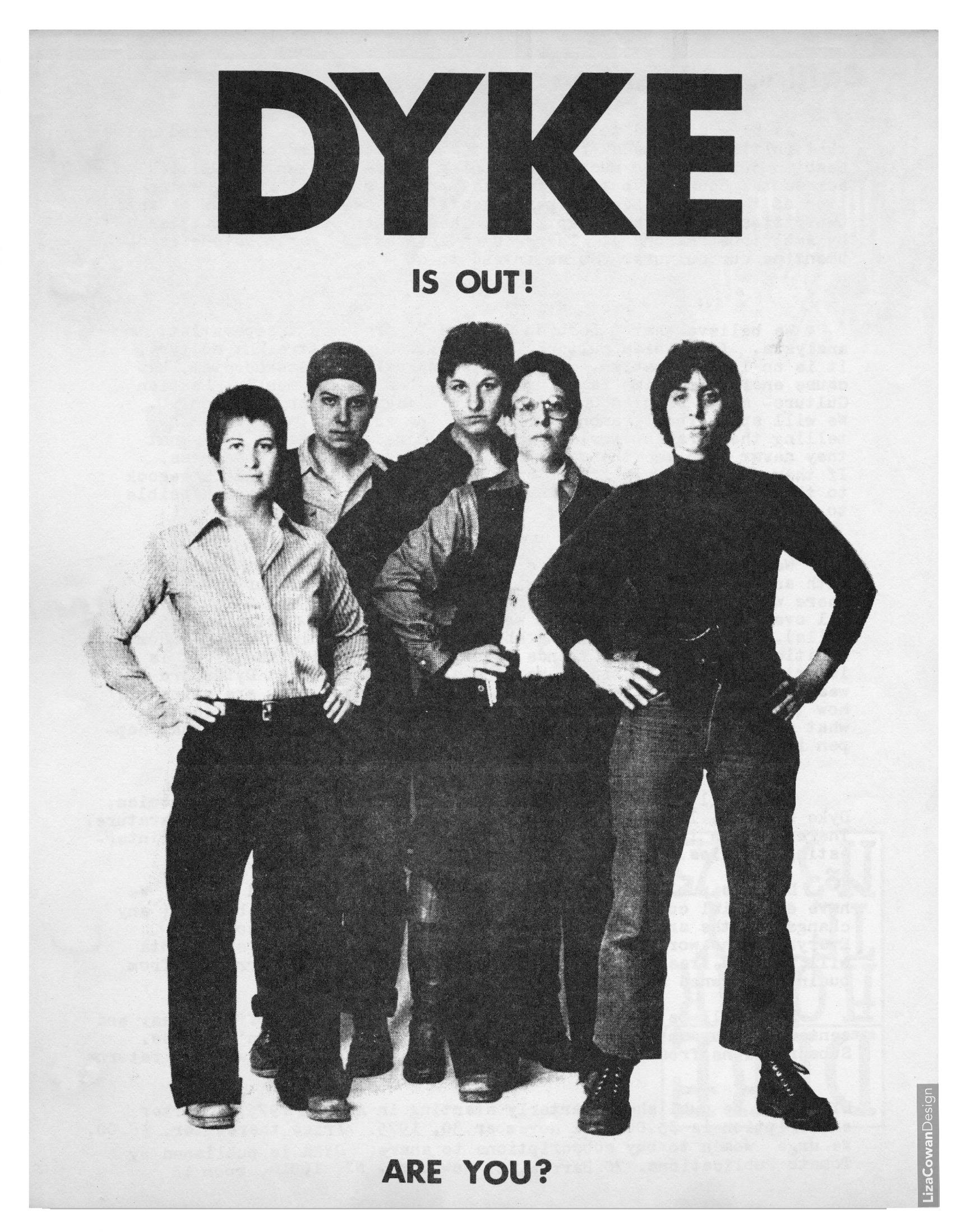 DYKE, A Quarterlyflyer, design by Liza Cowanc. 1974Courtesy Liza Cowan and Penny House