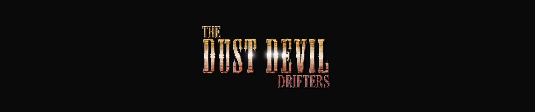 dust devil drifters.jpg
