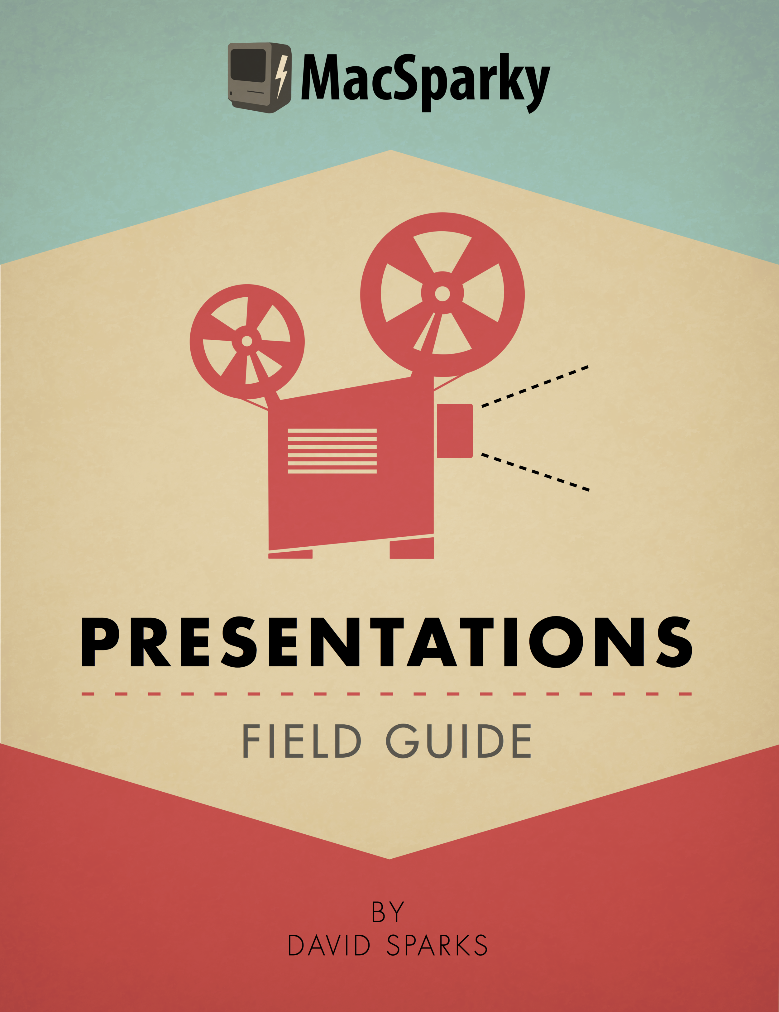 Presentations Field Guide