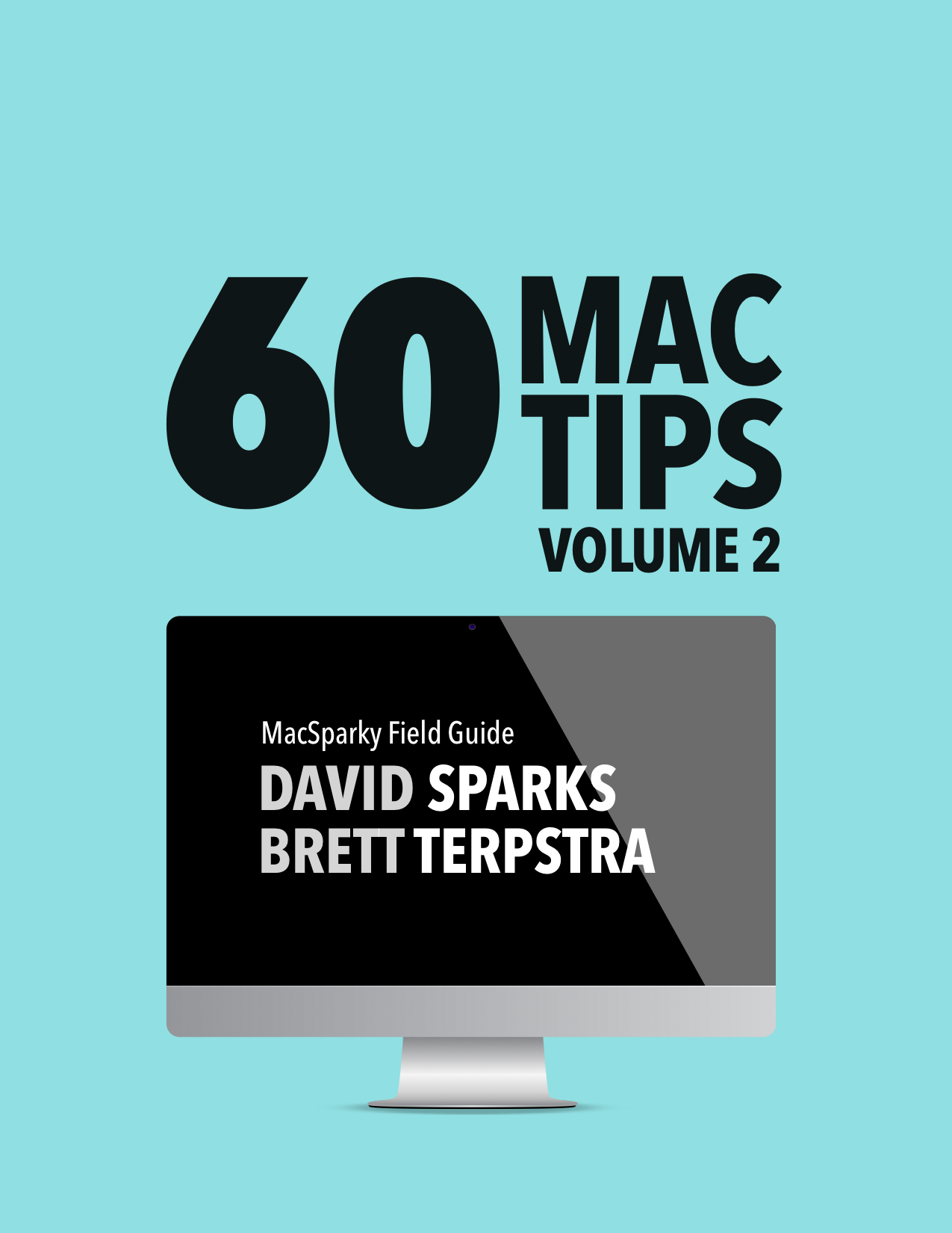 60 Mac Tips, Vol. 2