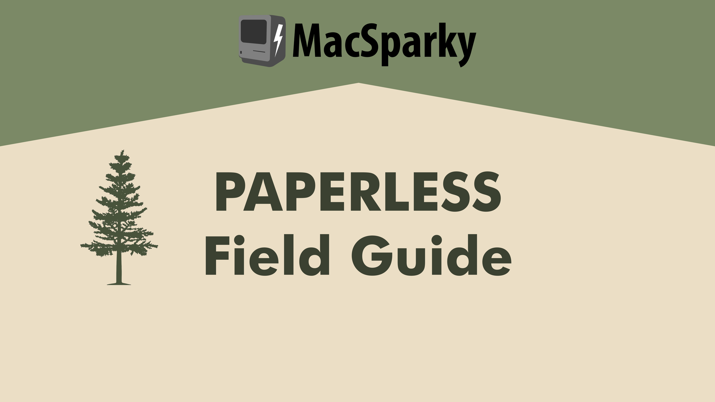The Paperless Field Guide Macsparky