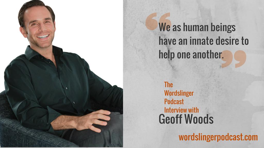 geoff-woods-mentor-wordslinger-podcast.jpg