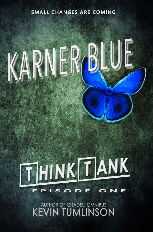 """Short fiction, like my """"Think Tank"""" serials, is a good bet in a busy world. Check out """"Karner Blue"""" for a quick and enjoyable read."""