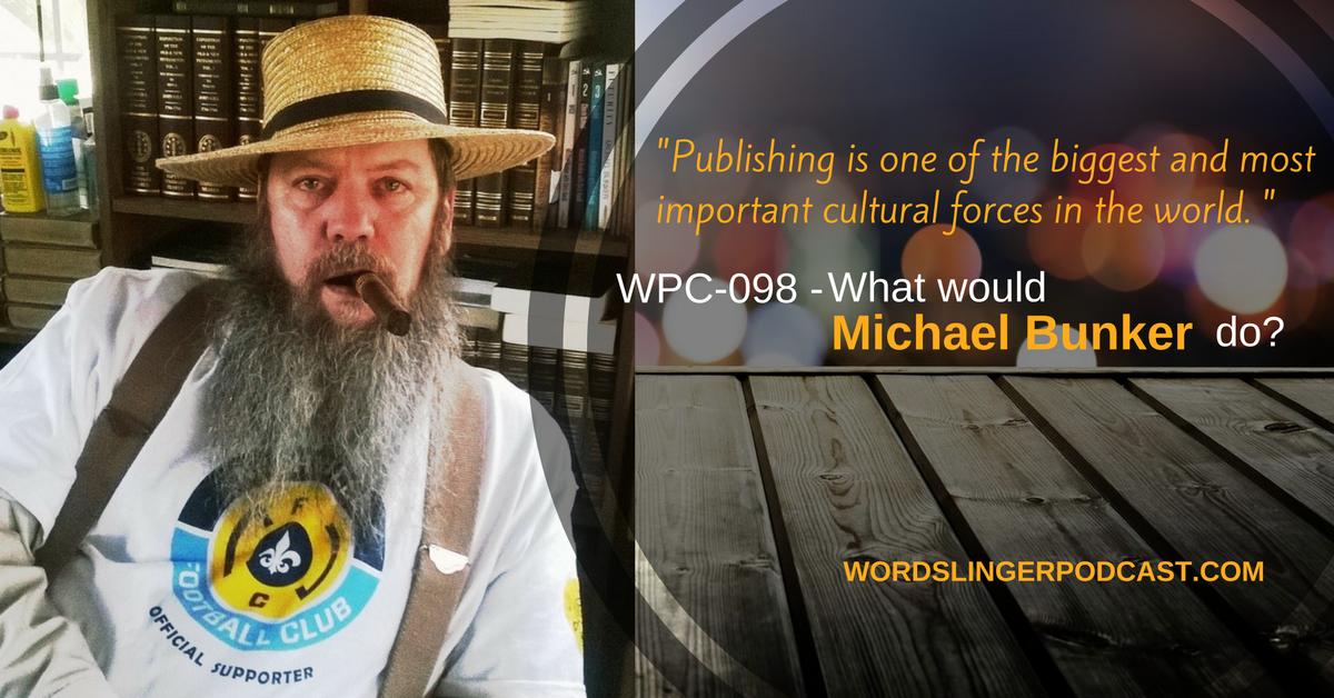Michael_Bunker-Wordslinger_Podcast.jpg