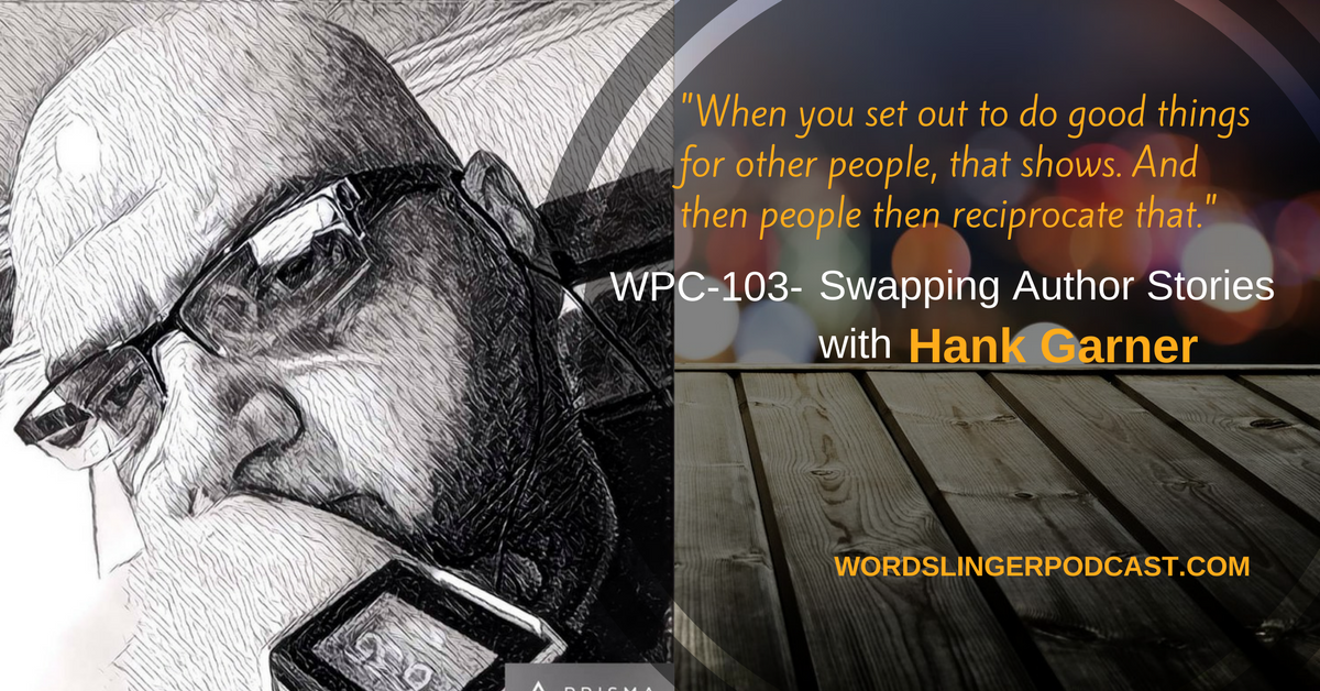 Hank_Garner-Wordslinger_Podcast.jpg