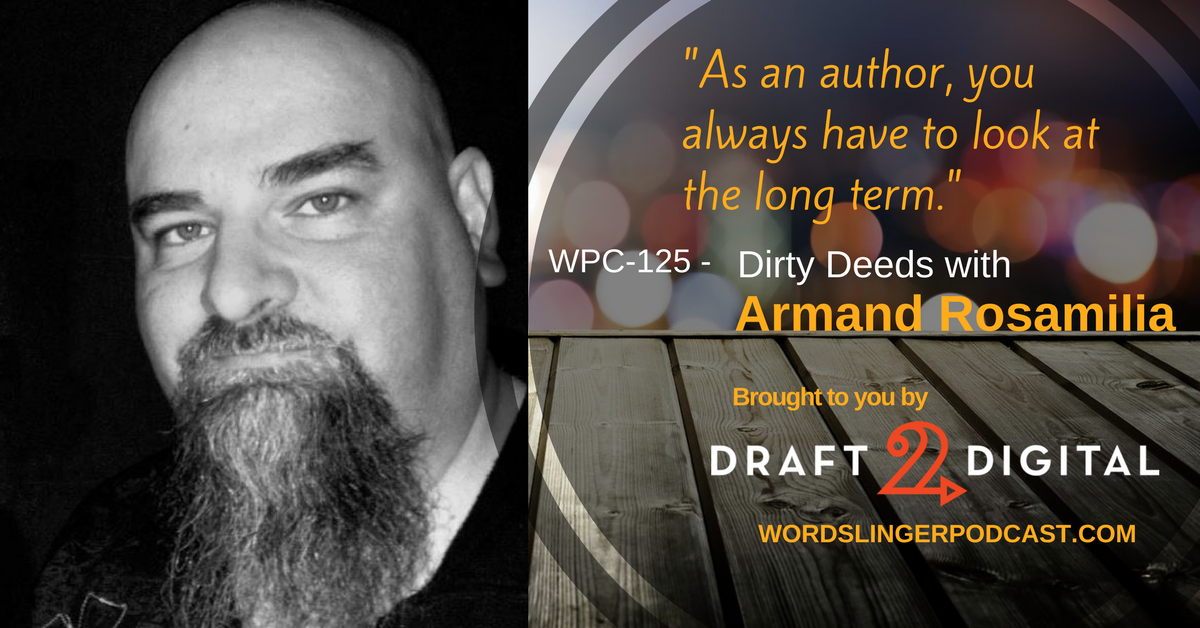 WPC-123 - Dirty Deeds with Armand Rosamilia.png
