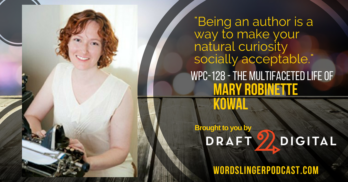 WPC-128 - The Multifaceted Life of Mary Robinette Kowal (1).png