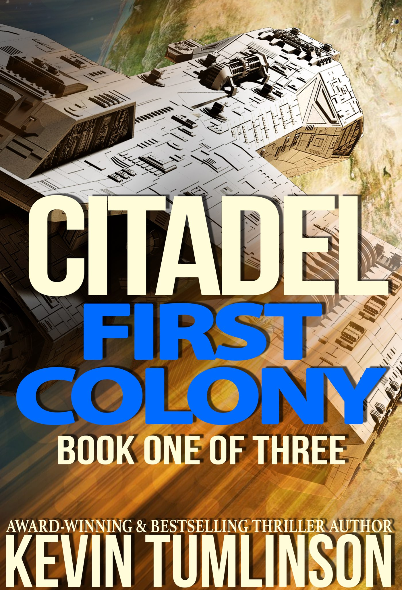 First Colony - CITADEL: BOOK ONE