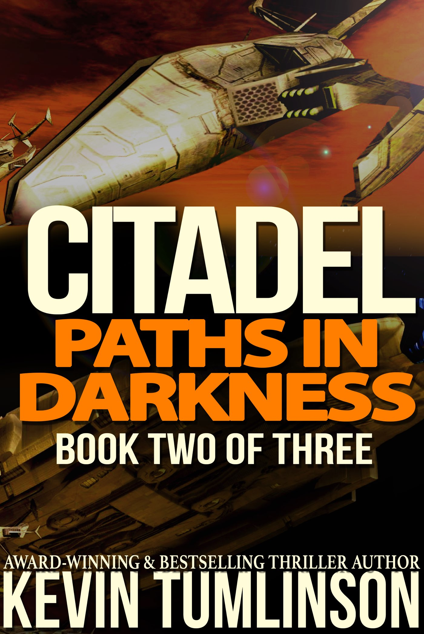 Paths in Darkness - CITADEL: BOOK TWO