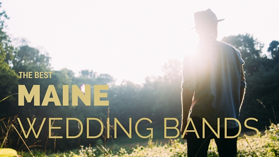 The best wedding bands in Maine