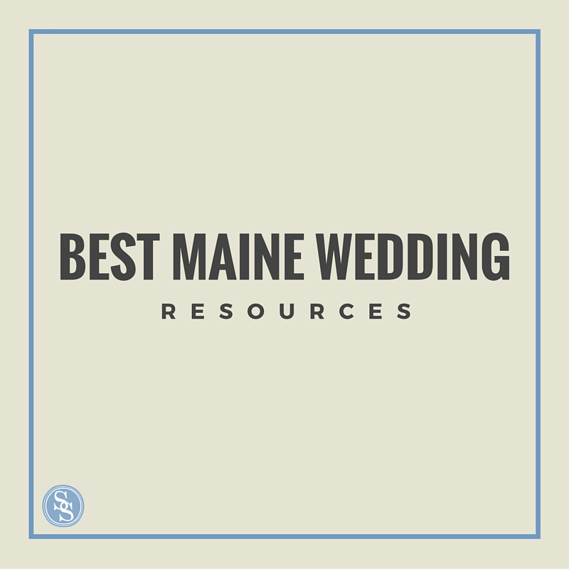 The best resources for planning your Maine wedding from  A Sweet Start