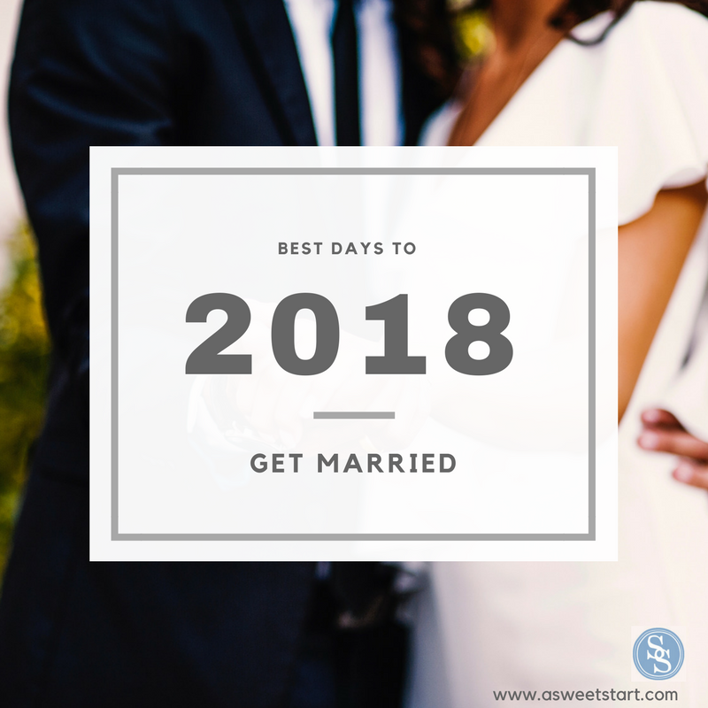 best days to get married in 2018