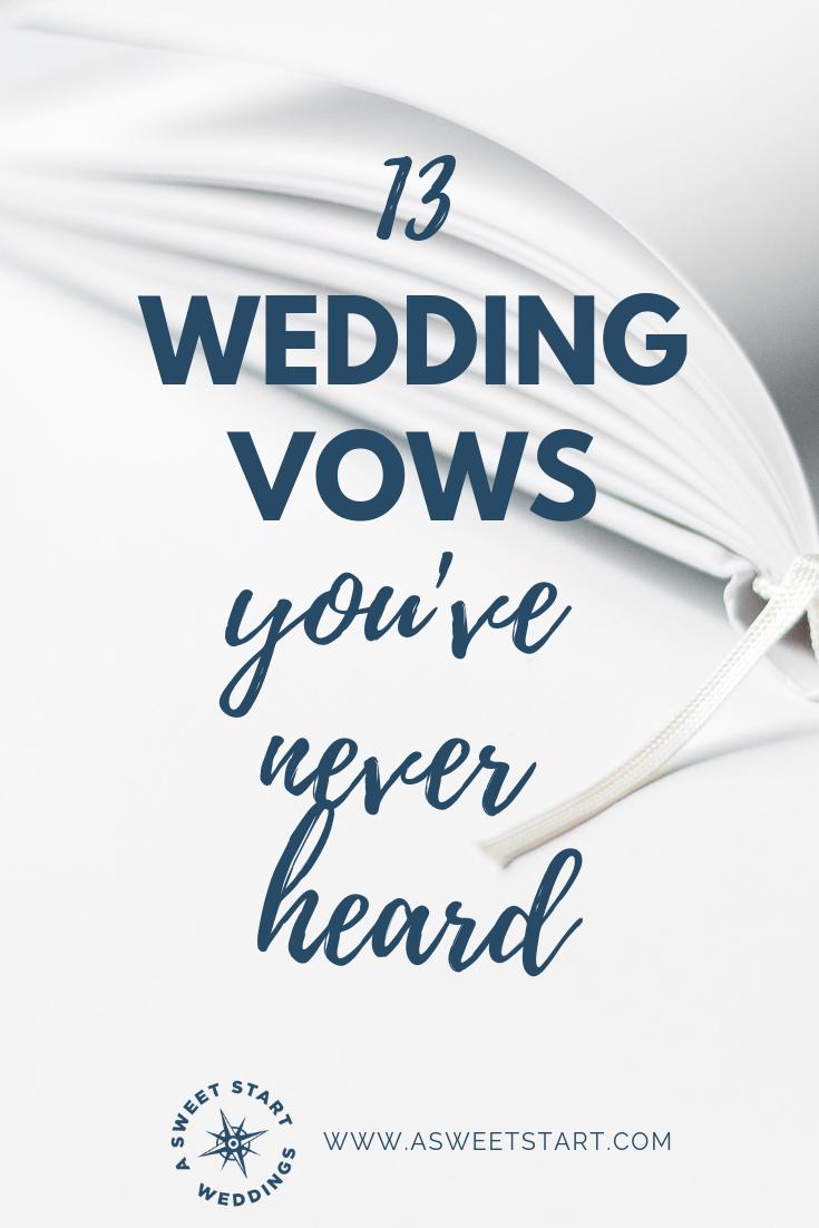 Wedding Vow Ideas.13 Wedding Vows You Ve Never Heard A Sweet Start