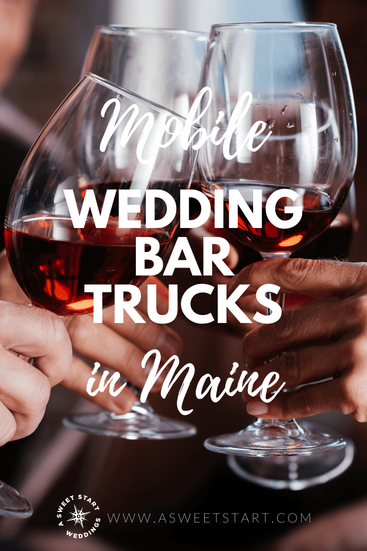 Best list of bar trucks, carts, cars and caravans for your Maine wedding #mobilebar #barsonwheels