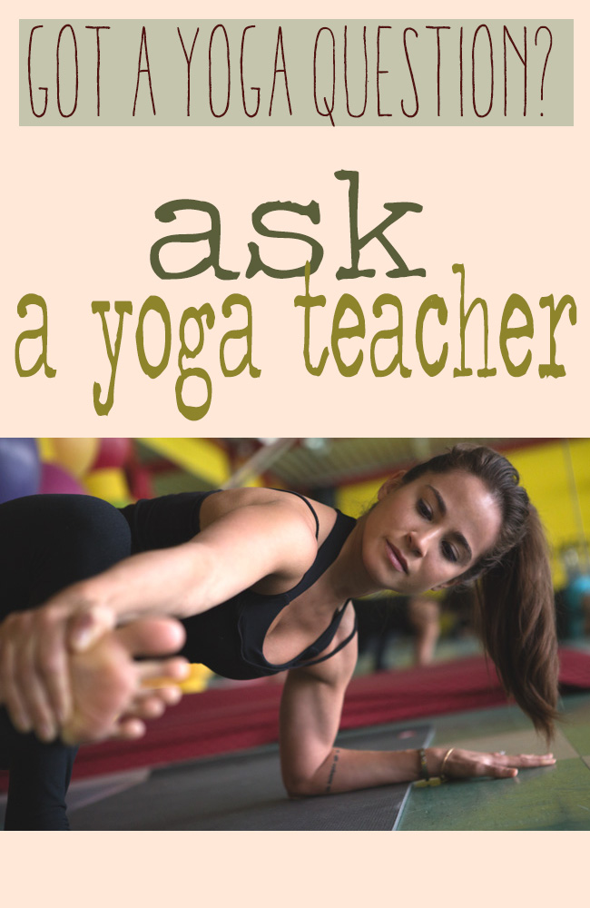 Pin it! Ask a yoga question to be answered in a future post  here .