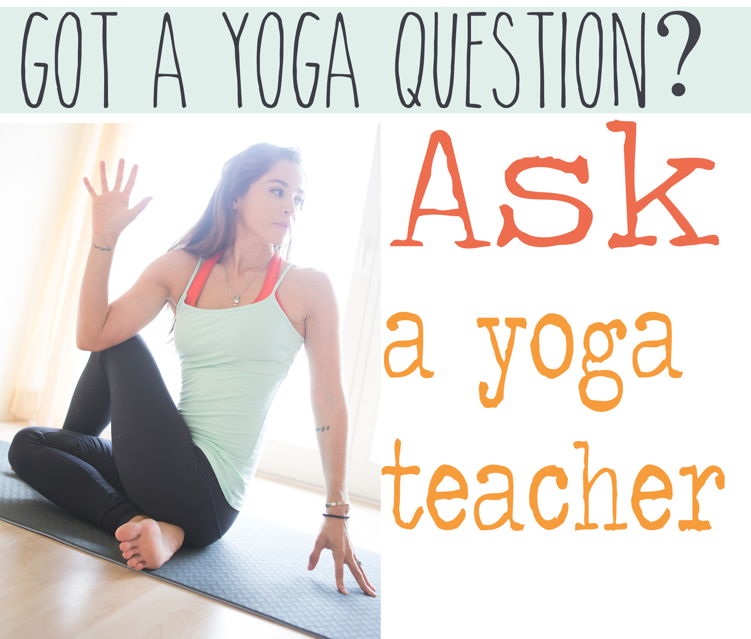 Pin it! Got a yoga question? Ask a yoga teacher!