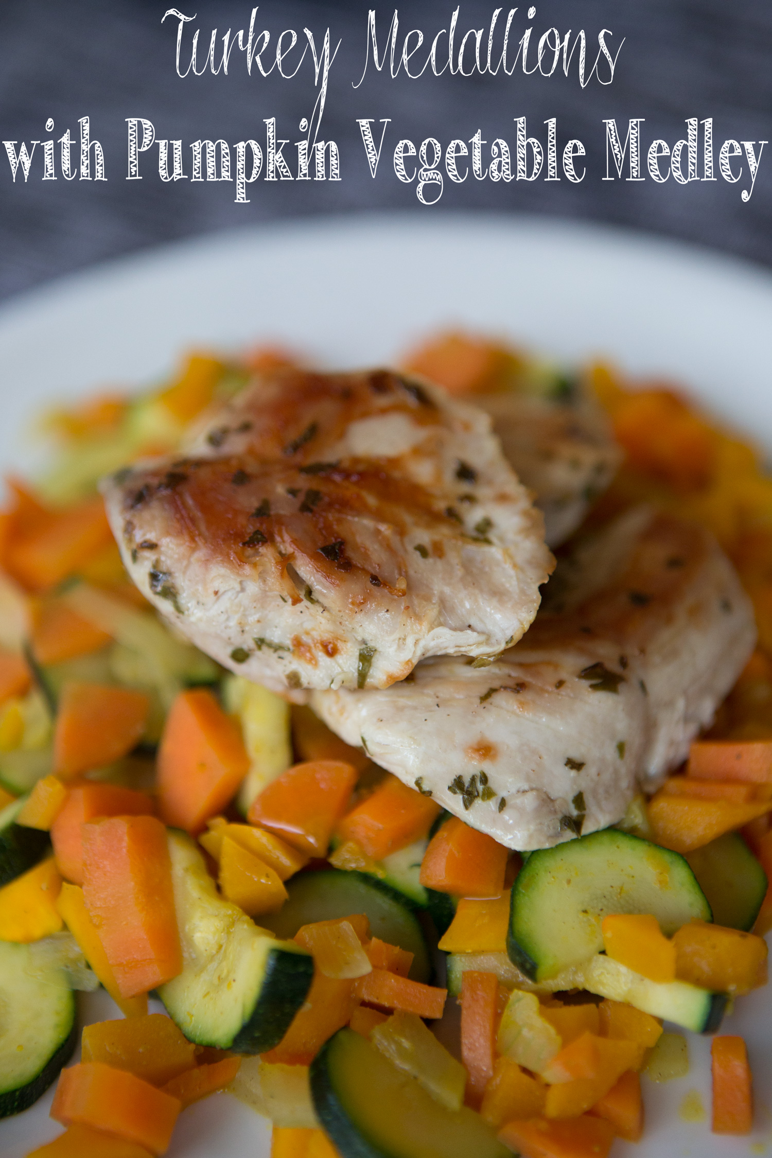 Pin it! Turkey medallions with vegetable medley