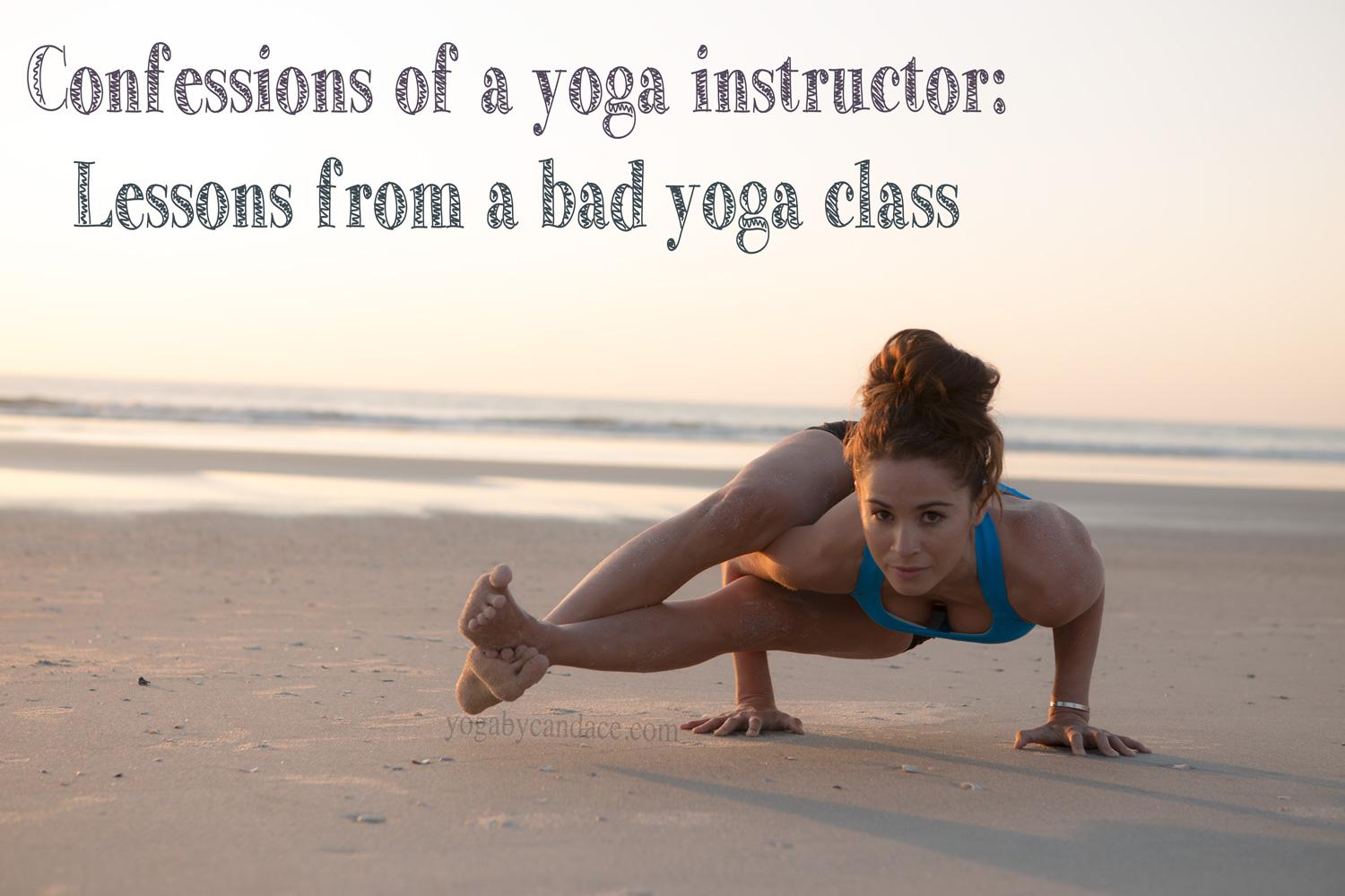 Pin it! Confessions of a yoga teacher: Lessons from a bad yoga class.