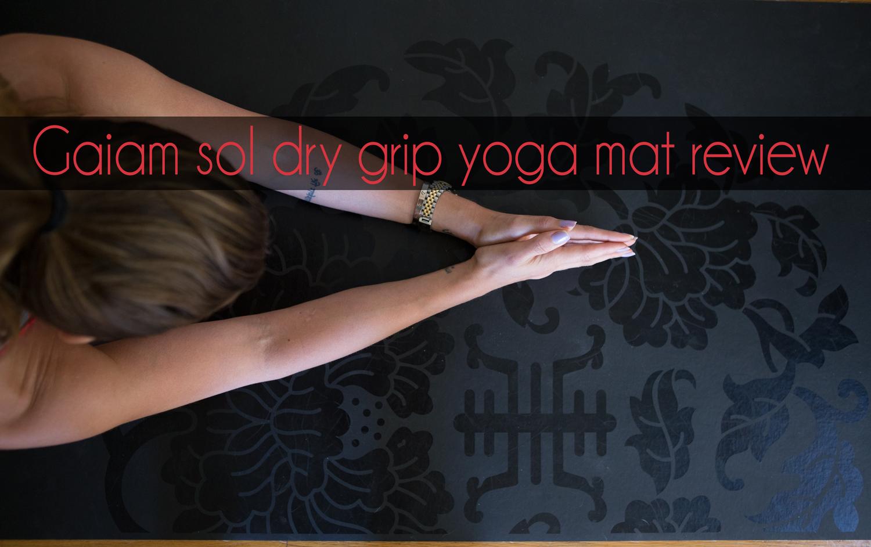 Pin it! Gaiam sol dry grip yoga mat review