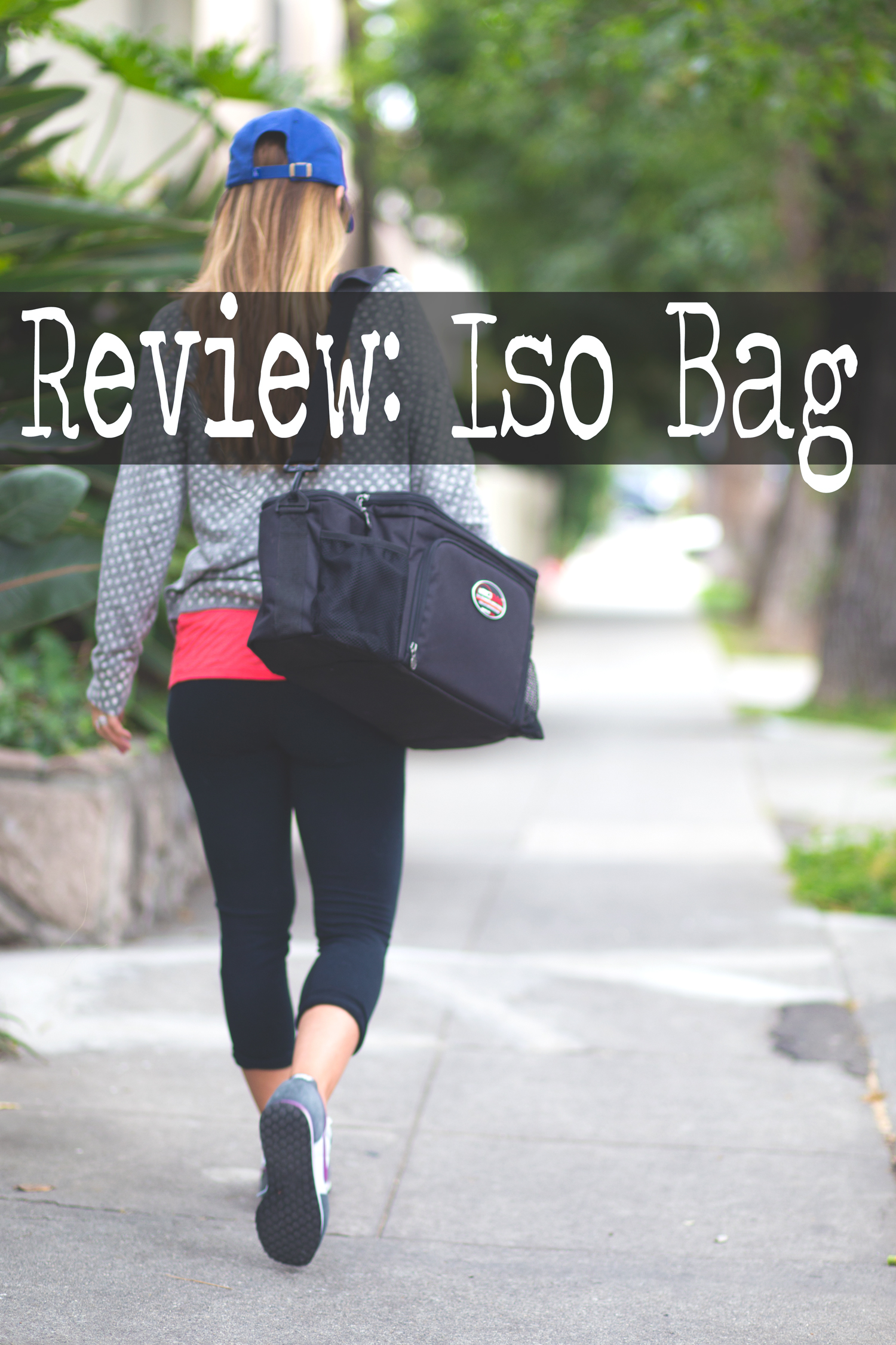 Pin it! Iso bag review.   Wearing:  Nike sneakers , Hyde leggings ( similar ),  f21 tank ,  current elliott top ,  hat ,  Iso bag .
