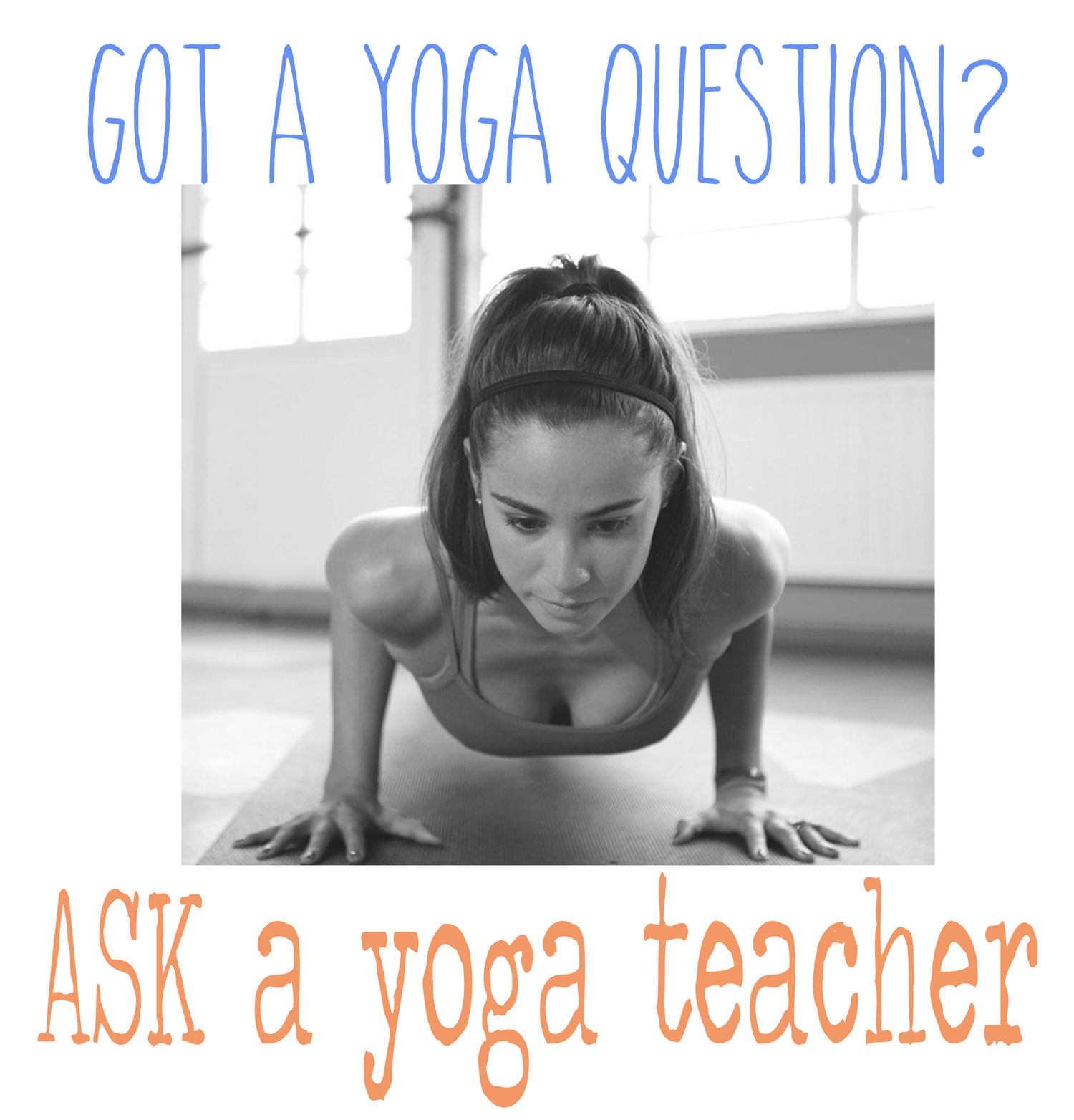 Pin it! Ask your yoga questions on this blog!