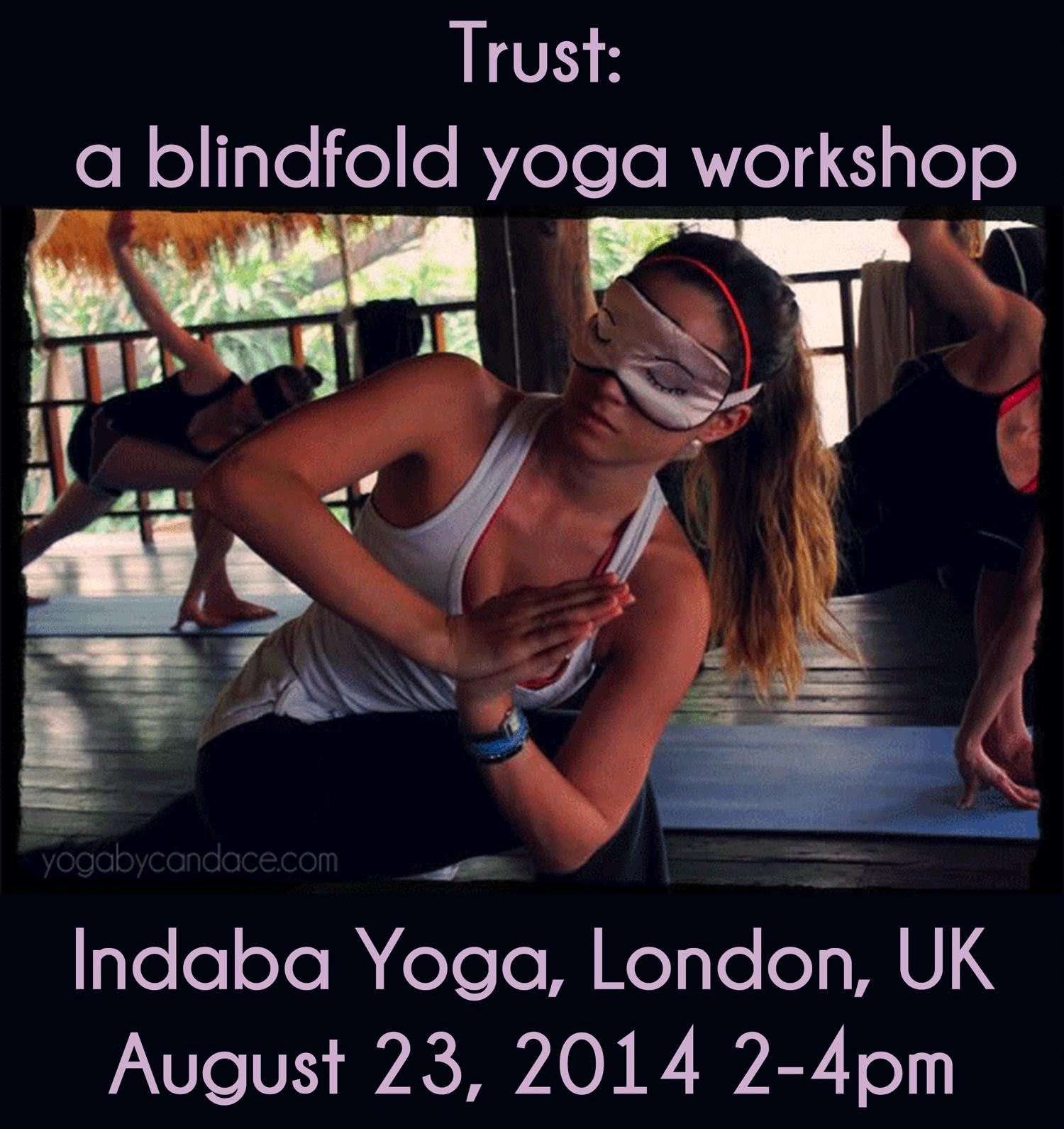 Trust: Blindfolded yoga workshop .