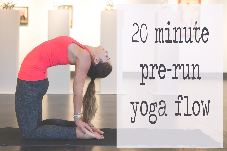 Pin now, practice later! A 20 min pre-run warm up yoga flow video  Wearing:  Lululemon leggings ,  sweaty betty tank . Using:  Prana mat .